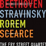 The Fry Street Quartet: Beethoven Stravinsky...…